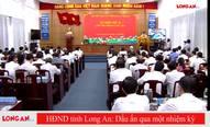 HĐND tỉnh Long An - Dấu ấn qua một nhiệm kỳ