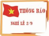 Thông báo nghỉ lễ và treo cờ Tổ quốc nhân kỷ niệm 72 năm Quốc khánh Nước Cộng hòa xã hội chủ nghĩa Việt Nam