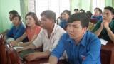 Đức Hòa: Tập huấn kỹ năng công tác Đoàn cho UV.BCH các cơ sở Đoàn