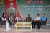 Trại giam Long Hòa tổ chức gặp mặt gia đình phạm nhân 2017