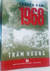 Chuyện năm 1968 của Trầm Hương