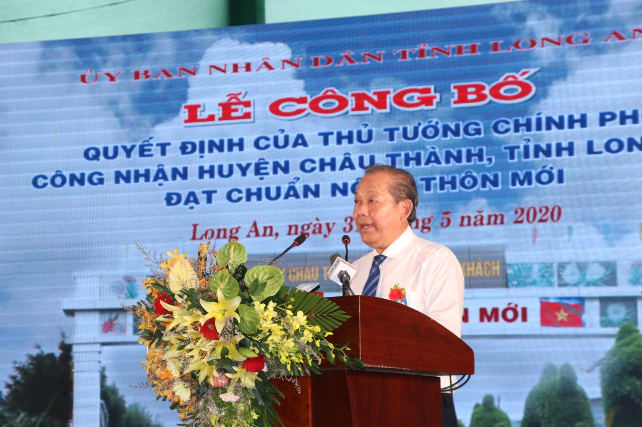 The Standing Deputy Prime Minister of the Government - Truong Hoa Binh requests that Long An province and Chau Thanh district continue to emulate to improve the quality of criteria and strive to reach a model new-style rural.