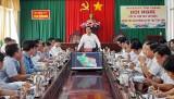 Bí thư Tỉnh ủy Long An làm việc với Ban Thường vụ Huyện ủy Tân Thạnh