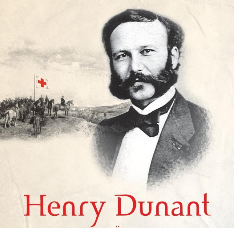 Henry Dunant - người sáng lập phong trào Chữ thập đỏ, Trăng lưỡi liềm đỏ Quốc tế