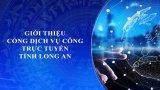 Cổng Dịch vụ công trực tuyến tỉnh Long An