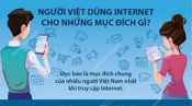 Người Việt dùng Internet cho những mục đích gì?